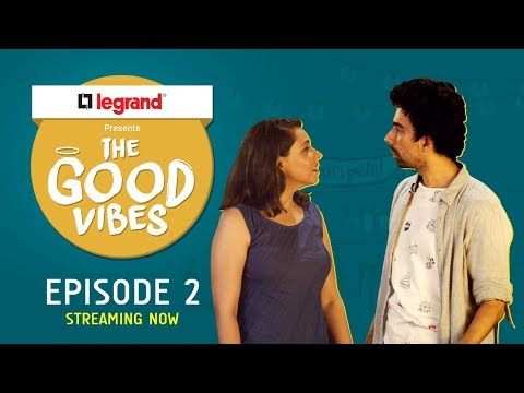 The Good Vibes  E02 - Pachees Hazar Ka Fine  Legrand