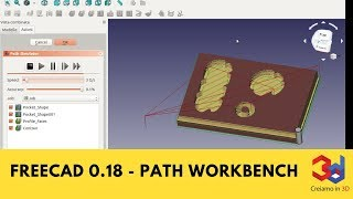 FreeCad 0 18 PATH Workbench and G-code simulation