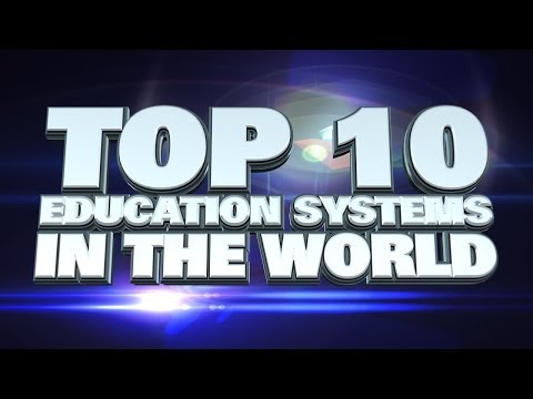 Top 10 Best Education Systems in the World 2014