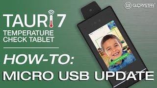 TAURI 7 Micro USB Update
