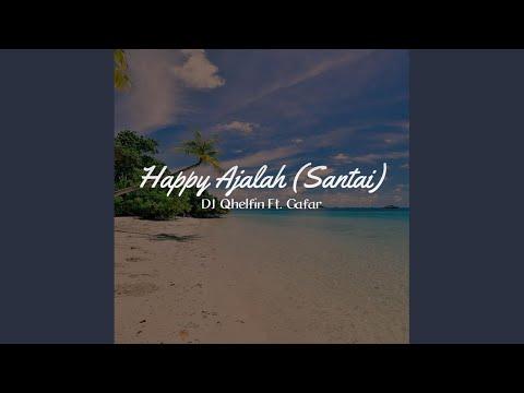 Happy Ajalah Ft. Gafar Santai