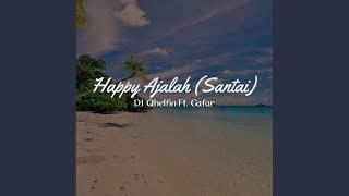 Gambar cover Happy Ajalah ft. Gafar - Santai