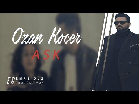 Ozan Koçer - AŞK ( YEP YENI KLIP 2018 )