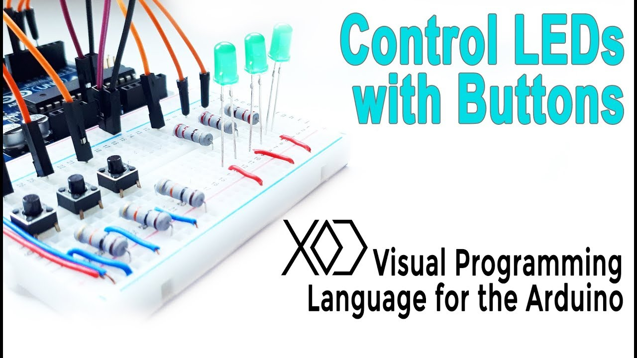 04# Arduino Visual Programming | Push-Button | Control the LEDs with  Buttons | XOD