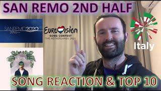 🇮🇹🇮🇹 San Remo 2nd Half - Songs REACTION & Top 10   Eurovision 2020 🇮🇹🇮🇹