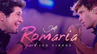 Daniel - Romaria part. Leo Cidade [Clipe oficial]