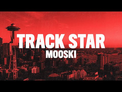 "Mooski – Track Star (Lyrics) ""she a runner she a track star"""