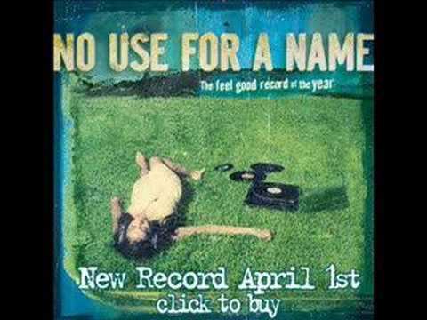 No Use For A Name - Pacific Standard Time