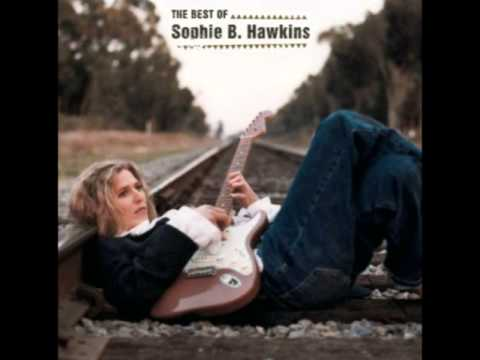 Sophie B Hawkins - As I Lay Me Down [90'Songs]