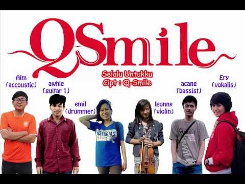 Q-Smile - Selalu Untukku