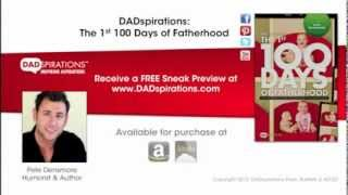 DADspirations: The 1st 100 Days of Fatherhood by Pete Densmore