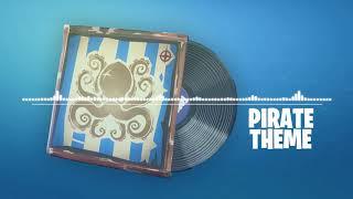Fortnite | Pirate Theme (Music Pack)