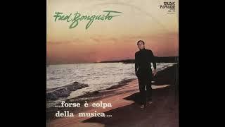 - FRED BONGUSTO - FORSE E' COLPA DELLA MUSICA - ( - Fonit  LPR 20027 - 1966 - ) - FULL ALBUM