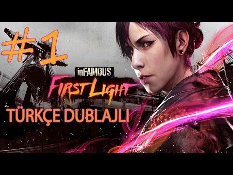 Infamous First Light Türkçe Dublajlı Tam Çözüm Bölüm 1