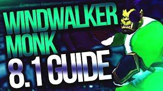 Windwalker Monk 8.1 PVP Guide | Venruki