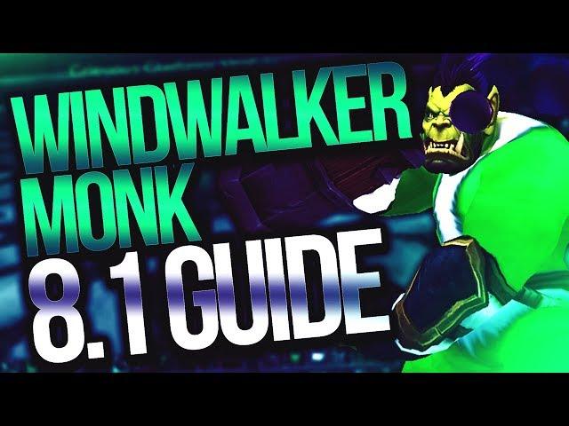 Windwalker Monk 8.1 PVP Guide   Venruki