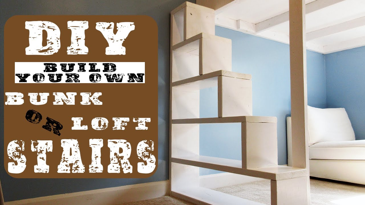 Diy Bunk Loft Bed Stairs Youtube