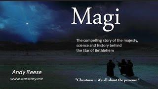 Magi - The True Story of the Star of Bethlehem