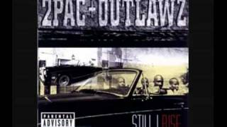 2Pac and The Outlawz - Still I Rise