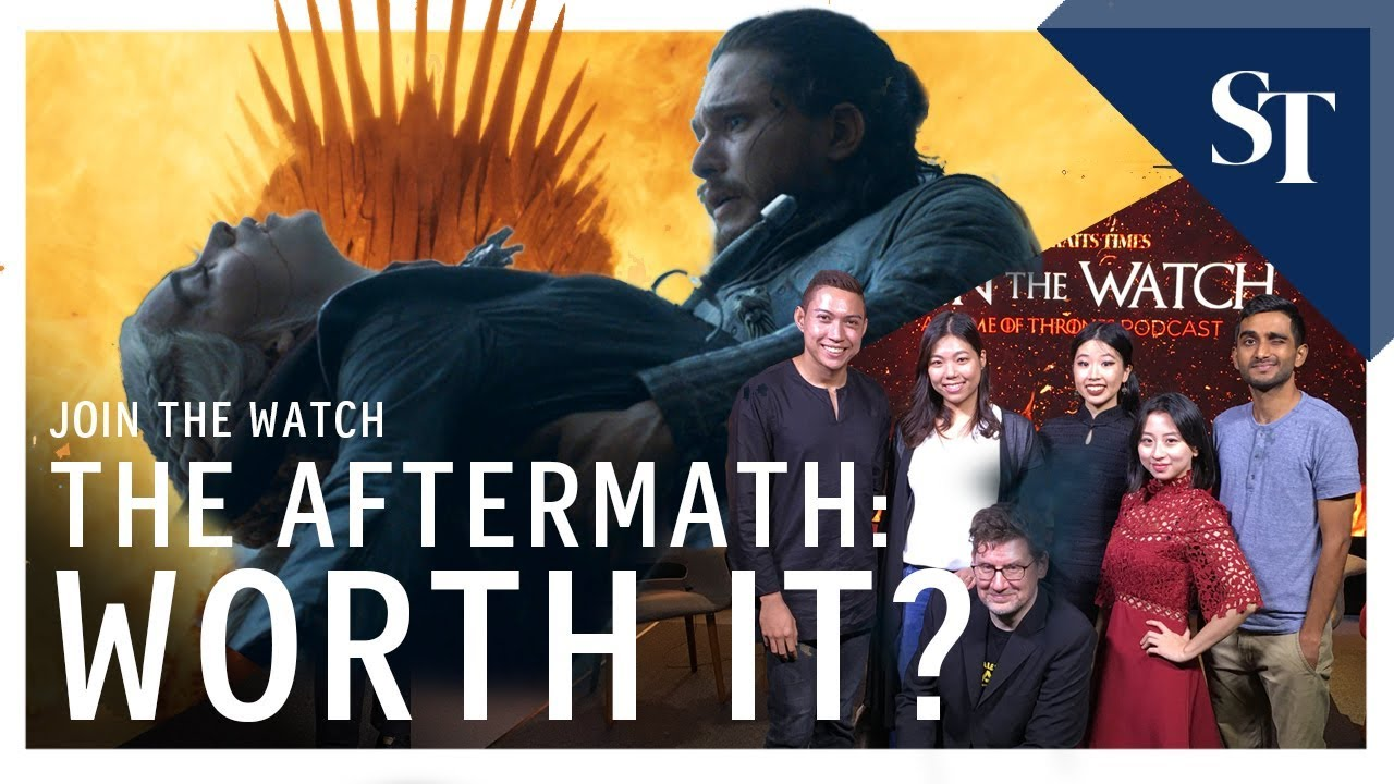 Game Of Thrones aftermath: Was it worth it? | Join The Watch (Ep 7) | The Straits Times