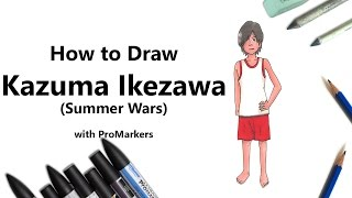 How to Draw and Color Kazuma Ikezawa from Summer Wars with ProMarkers [Speed Drawing]