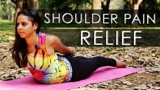 Easy Yoga Stretches for Instant Shoulder Pain Relief