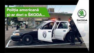 Poliția americană și-ar dori o ŠKODA!