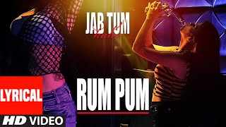 Rum Pum Lyrical Video Song | Jab Tum Kaho | Preet Harpaal ft. Kuwar Virk | Parvin Dabas | T-Series