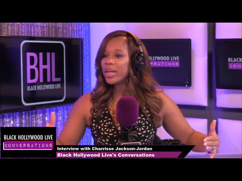 Charrisse Jackson-Jordan Interview | Black Hollywood Lives' Conversations