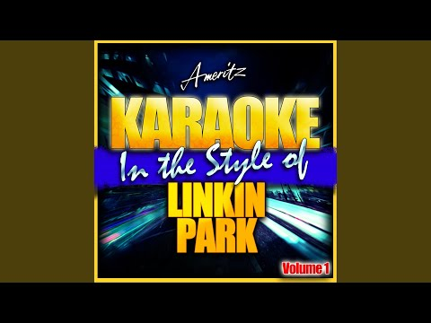 Bleed It Out (In the Style of Linkin Park) (Karaoke Version)