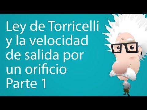 Ley de Torricelli y velocidad de salida por un orificio. Parte 1