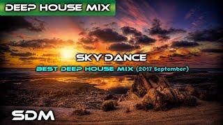 Download SkyDance - Best Deep House Mix 2017