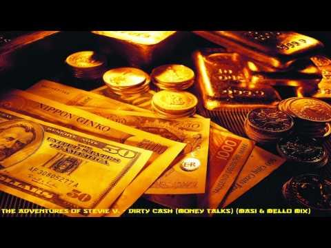 The Adventures Of Stevie V. - Dirty Cash (Money Talks) (Masi & Mello Mix)