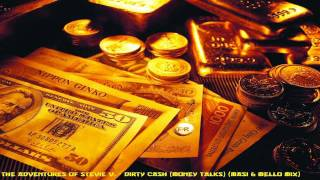 The Adventures Of Stevie V. - Dirty Cash (Money Talks) (Masi & Mello Mix)