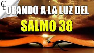 SALMO PARA EL SUFRIMIENTO - Orando a la luz del Salmo 38