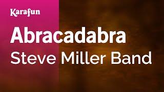 Karaoke Abracadabra - Steve Miller Band *