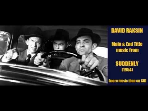 David Raksin: music from Suddenly (1954)