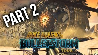 BULLETSTORM FULL CLIP EDITION DUKE NUKEM Gameplay Walkthrough Part 2 - WHAT IS THAT ???