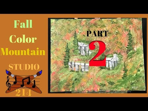 Fall Color Mountainside – PART 2- Acrylic Painting Tutorial for Beginners