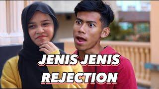 JENIS JENIS REJECTION !