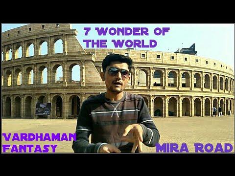 Vardhaman Fantasy   Seven Wonder of the World Garden   Mira road Thane Mumbai  