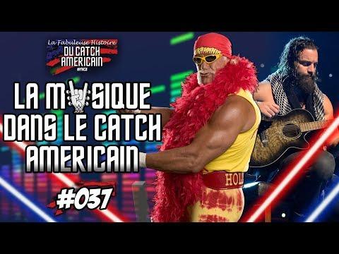 La Fabuleuse Histoire du Catch Américain - 037 La Musique dans le Catch [HD - FR]