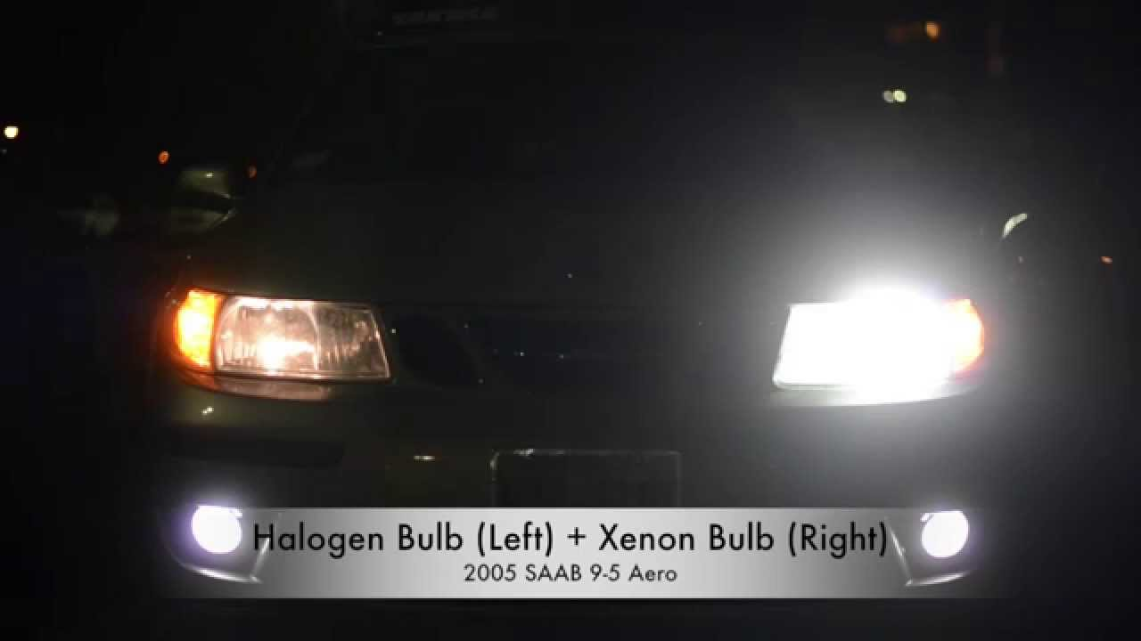Halogen Bulbs Vs Xenon Kit Bulbs 2005 Saab 9 5 Aero