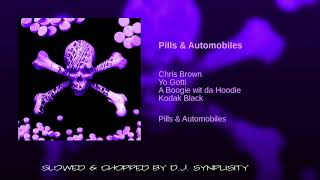 Chris Brown - Pills & Automobiles (Slowed & Chopped By DJ Syplisity)