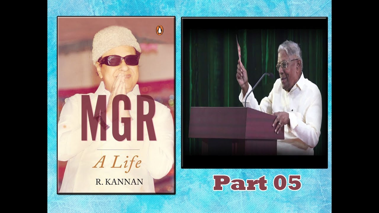 Mgr A Life By Rkannan Book Release Function Mrrmveerappan About Mgr Part 05