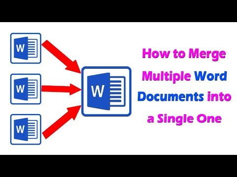 How To Merge Multiple Word Documents Into A Single Document