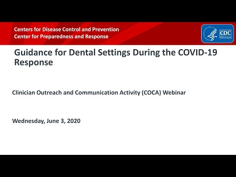 Guidance For Dental Settings During The COVID Response