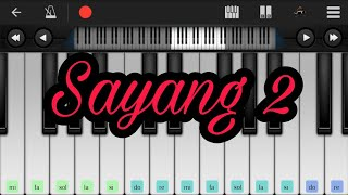 Chords For Sayang 2 Perfect Piano