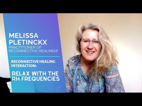 relax-with-the-rh-frequencies---presented-by-reconnective-healing-practitioner-melissa-pletinckx