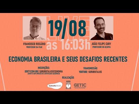 Economia Brasileira e seus Desafios Recentes
